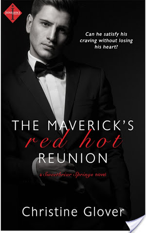 Review:  The Maverick's Red Hot Reunion by Christine Glover