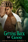 Review:  Getting Back to Good by April Kelley