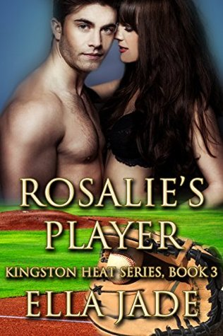 Review:  Rosalie's Player by Ella Jade