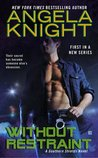 Review:  Without Restraint by Angela Knight