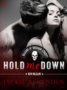 Review:  Hold Me Down by Jackie Ashenden