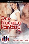 Review:  One Naughty Fantasy by Ravenna Tate