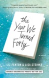 Review:  The Year We Turned Forty by Liz Fenton