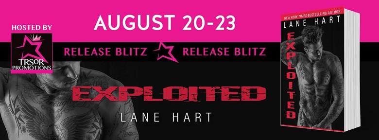 Release Blitz & Giveaway:  Exploited – Lane Hart