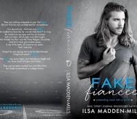 Cover Reveal:  Fake Fiancée – Ilsa Madden-Mills