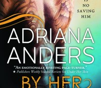 Promo Spot & Giveaway:  By Her Touch – Adriana Anders