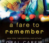 Release Blitz:  A Fare to Remember – Opal Carew