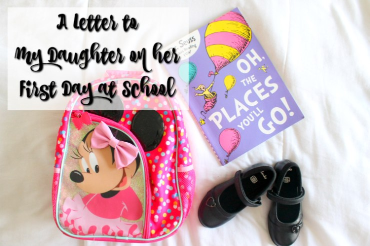 cocktails-in-teacups-disney-life-travel-parenting-blog-a-letter-to-my-daughter-on-her-first-day-at-school