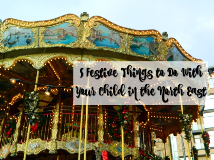 cocktails-in-teacups-disney-life-travel-parenting-blog-5-festive-things-to-do-with-your-child-in-the-north-east