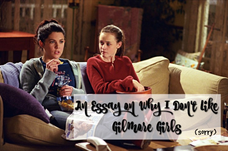 cocktails-in-teacups-disney-life-travel-parenting-blog-an-essay-on-why-i-dont-like-gilmore-girls