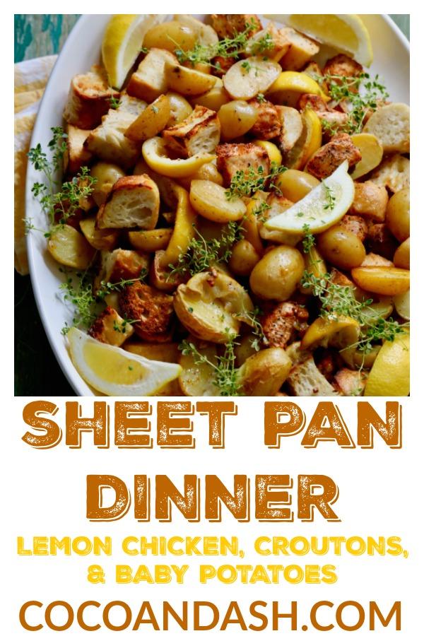 Sheet Pan Lemon Chicken, Potatoes, and Croutons, sheet pan dinner, sheet pan chicken, sheet pan lemon chicken, lemon chicken recipe