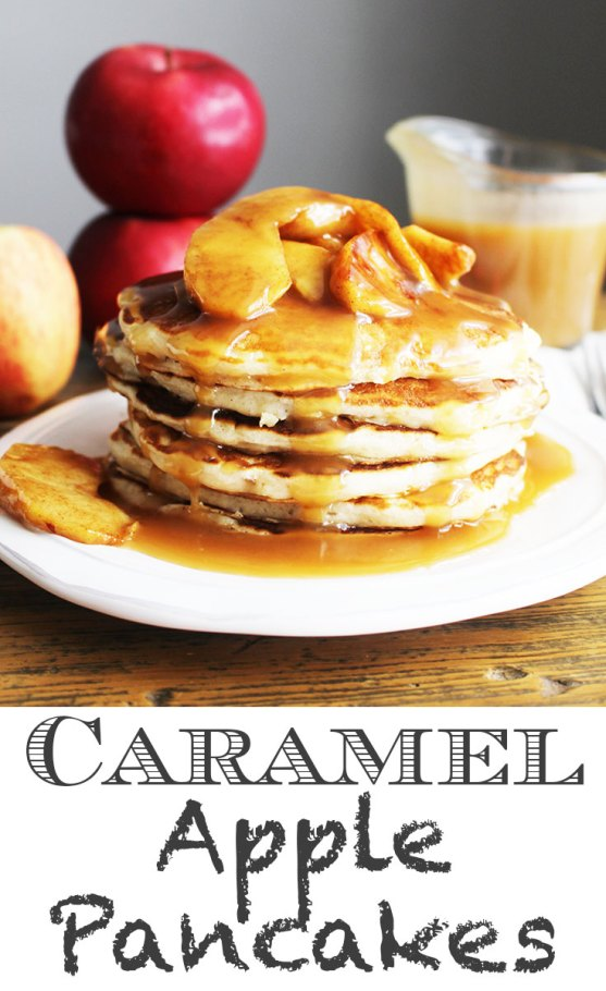 Caramel apple pancakes, apple pancakes, caramel pancakes, cinnamon pancakes, coco and ash, fall breakfast, cinnamon apple pancakes