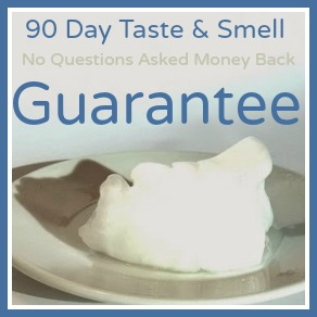 90 Day Taste and Smell Money Back Guarantee