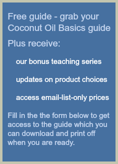 Free guide grab your copy of the Coconut Oil Basics guide