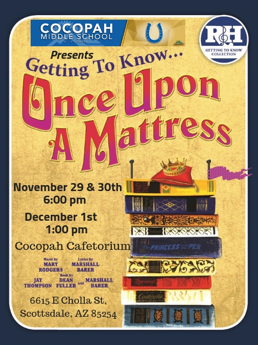 You are invited! Musical Production of Getting to Know..Once Upon a Mattress