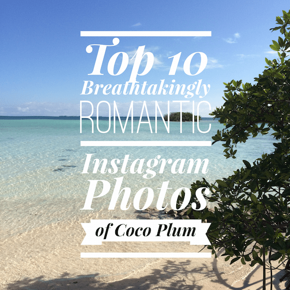 top-10-breathtakingly-romantic-instagram-photos-of-coco-plum