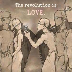 Revolution is Love