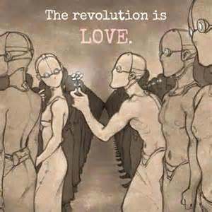 Revolution is Love
