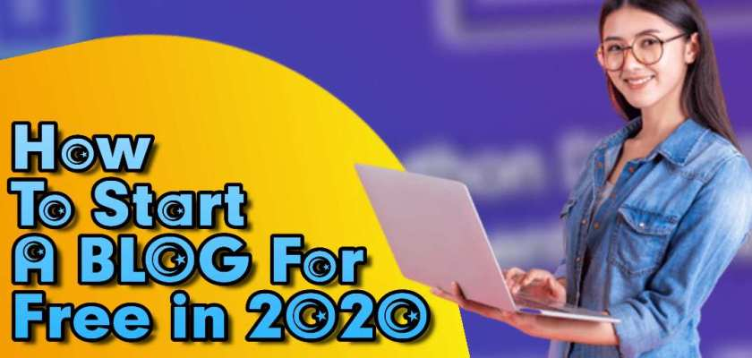 How To Start A Blog For Free In 2020
