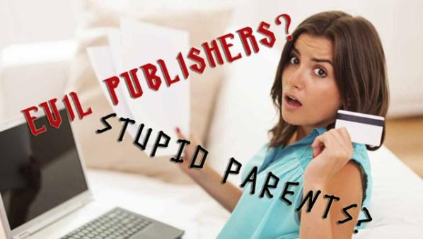 Evil Publishers Stupid Parents