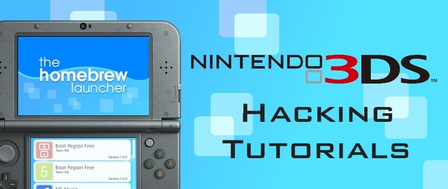 3DS Hacking and Homebrew Tutorials
