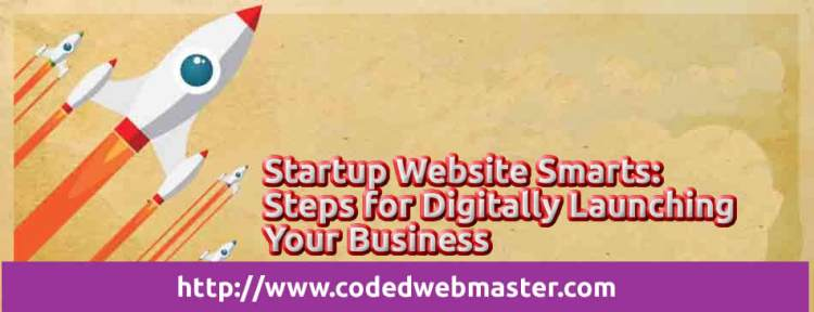Startup Website Smarts-Steps for Digitally Launching Your Business
