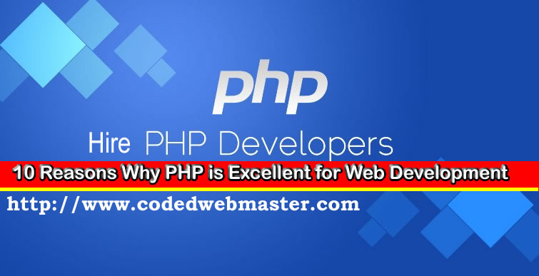 10 Reasons Why PHP is Excellent for Web Development