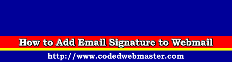 How to Add Email Signature to Webmail