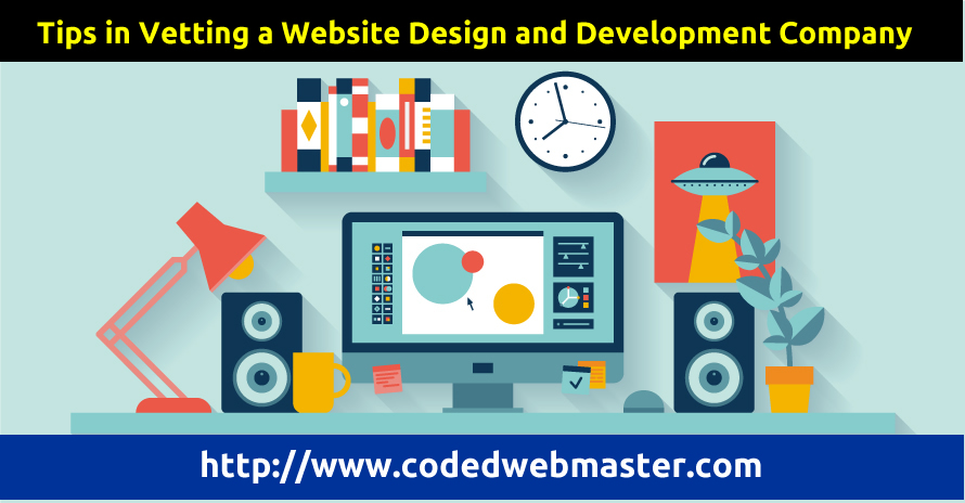 Tips in Vetting a Website Design and Development Company