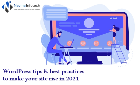 WordPress tips & best practices to make your site rise in 2021