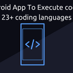 Android App To Execute code in 23+ coding languages
