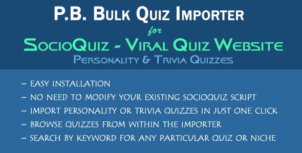 Bulk Quiz Importer for SocioQuiz - Personality and Trivia