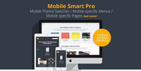 Mobile Smart Pro v1.4 - mobile switcher, mobile-specific content, menus, and more.