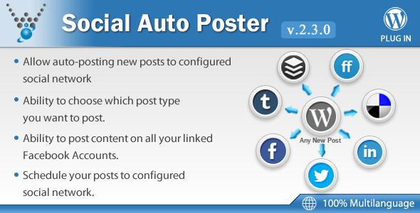 Social Auto Poster v2.4.0 - WordPress Plugin
