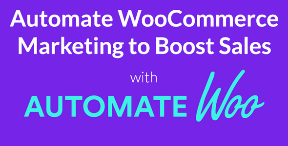 AutomateWoo v4.5.0 - Marketing Automation for WooCommerce
