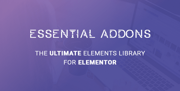 Essential Addons for Elementor v2.8.0