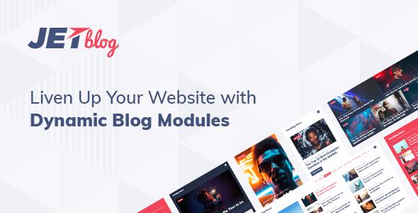 JetBlog v2.1.2 - Blogging Package for Elementor Page Builder