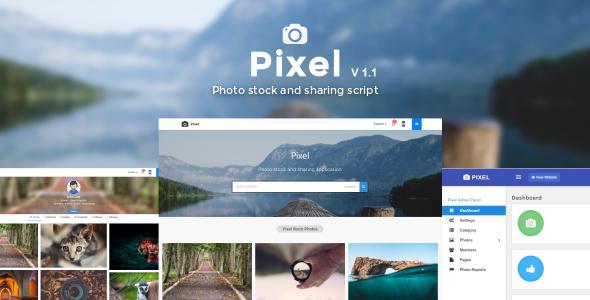 Pixel – Photo, Video stock & sharing script
