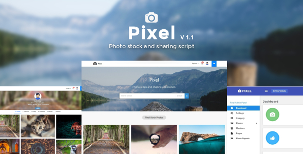 Pixel - Photo, Video stock & sharing script