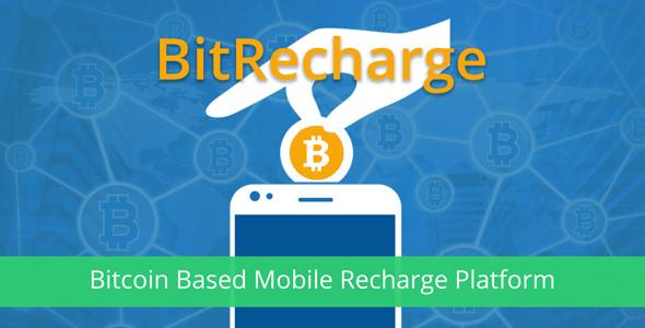 BitRecharge – Bitcoin Based Mobile Recharge Platform