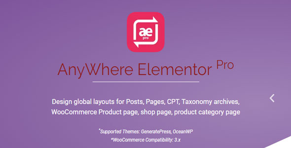 AnyWhere Elementor Pro v2.10.4 – Global Post Layouts