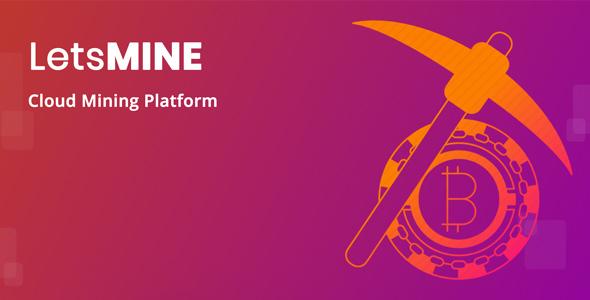 LetsMine – Multicoin Cloud Mining Platform