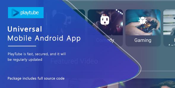 PlayTube v1.4.12 - Sharing Video Script Mobile Android Native Application