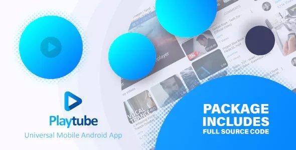 PlayTube v1.4.14 - Sharing Video Script Mobile Android Native Application