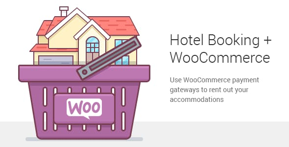 Hotel Booking WooCommerce Payments Addon v1.0.3