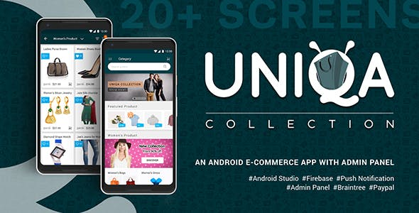 Uniqa – An android eCommerce app with admin panel