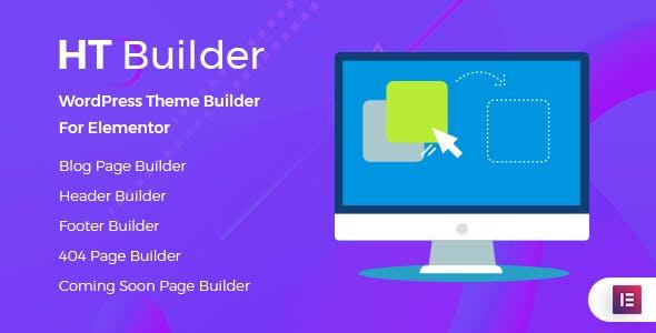 HT Builder Pro v1.0.0 – WordPress Theme Builder for Elementor