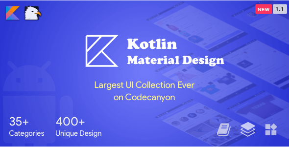 Kotlin Material Design (Google Android Material Design UI Components and Template Collection) 1.1