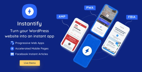 Instantify v3.9 - PWA & Google AMP & Facebook IA for WordPress