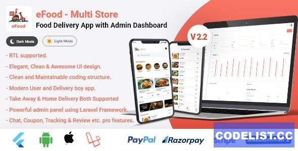 eFood v2.2 - Food Delivery App with Laravel Admin Panel + Delivery Man App
